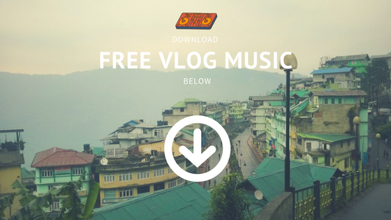 DOWNLOAD FREE VLOG MUSIC BELOW